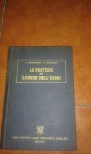 WUHRMANN WUNDERLY LE PROTEINE DEL SANGUE NELL'UOMO I EDIZIONE VALLARDI 1955