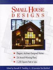 Small House Designs : Elegant, Architect-Designed Homes 33 Award-Winning Plans