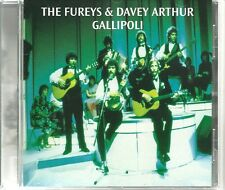 THE FUREYS & DAVEY ARTHUR GALLIPOLI CD STEAL AWAY,  When You Were Sweet 16 +MORE