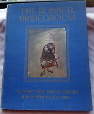 1922 The Robber Bridegroom by Grimm. Illustrated by H.S.Owen