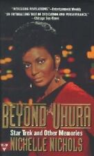 Beyond Uhura: Star Trek and Other Memories by Nichols, Nichelle