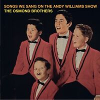 Osmond Brothers - The Songs We Sang on the Andy Williams Show [New CD]