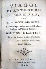 VIAGGI ANTENORE IN GRECIA ASIA libro antico LANTIER, Napoli 1803 3 vol. old book
