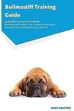 Bullmastiff Training Guide Bullmastiff Training Guide Includes: Bullmastiff Agil
