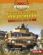 STEM on the Battlefield: Hovercraft and Humvees : Engineering Goes to War by...