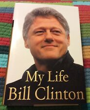 President Bill Clinton Signed Auto Autographed Book My Life First Edition 2004