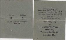 Horse racing betting ticket 1973 Metropolitan Meeting 1st Leg 12 & 2nd leg 5