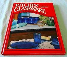 Kitchen Glassware of the Depression Years by Florence, Gene