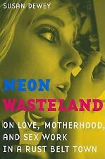 NEON WASTELAND - NEW PAPERBACK BOOK