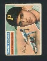 1956 Topps #153 Frank Thomas VG/VGEX Pirates 94574