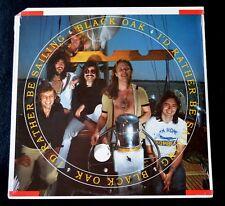 BLACK OAK-I'D RATHER BE SAILING-ROCK,SOUTHERN ROCK,ROCK & ROLL-1978-SEALED LP