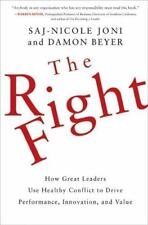 The Right Fight : How Great Leaders Use Healthy Conflict to Drive Performance, I