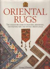 Book - Oriental Rugs The Collector's Guide to Selecting Identifying and Enjoying