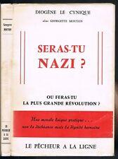 SERAS-TU NAZI? Georgette MOUTON alias Diogène le Cynique Malthusianisme Dédicacé