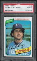 1980 Topps Eduardo Rodriguez Kansas City Royals #273 PSA 9 MINT SET BREAK