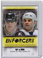 ROB RAY VS TIE DOMI 10/11 ITG Enforcers Tale of the Tape #52 Hockey Card