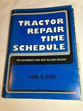Ford New Holland 1920 2120 Tractor Factory Repair Time Schedule Manual Book