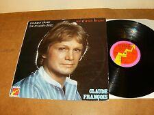 CLAUDE FRANCOIS : POURQUOI PLEURER - FRENCH LP 1975 - FLECHE 6325 684