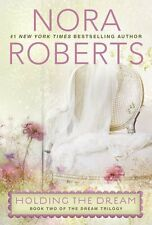 Holding the Dream (Dream Trilogy) by Nora Roberts