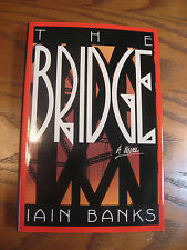 Iain Banks - The Bridge - HC 1st U.S. Edition 1989