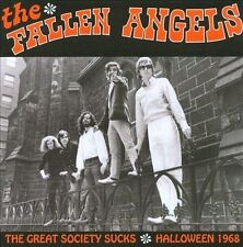 Fallen Angels, The-The Great Society Sucks - Halloween 1968 CD NEW