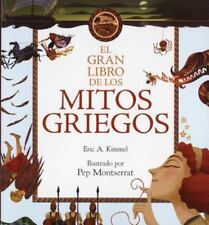 EL GRAN LIBRO DE LOS MITOS GRIEGOS/ THE MCELDERRY BOOK OF GREEK MYTHS - KIMMEL,