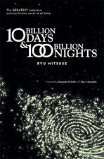 Ten Billion Days and One Hundred Billion Nights Novel NEW