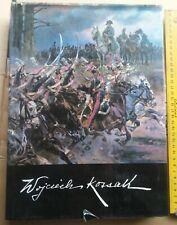 Wojciech Kossak - Kazimierz Olszański (82) Polish art painting book Polska
