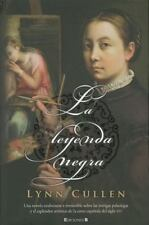 LA LEYENDA NEGRA (LA CREACION DE EVA) (Historica (Ediciones B)) (Spanish Editio