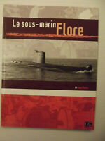 Le sous-marin Flore (Français) Broché – 15 mars 2011 de Jean Moulin