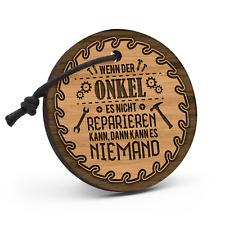 Onkel reparieren Schlüsselanhänger Holz Gravur Spruch Geschenk Idee Heimwerker
