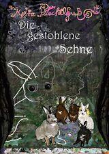 Die gestohlene Sehne Mira Puschelfuß Kaninchen Fantasy Roman