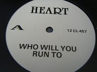 "HEART Who Will You Run To 1987 UK white label advance promo  vinyl 12"" Single"