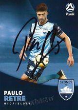 ✺Signed✺ 2017 2018 SYDNEY FC A-League Card PAULO RETRE