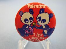 "Valentines Day BEAR Pinback   "" I LOVE HOW -  YOU LOVE ME ""    Love Pin, Button"