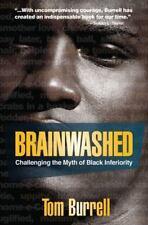Brainwashed: Challenging the Myth of Bla