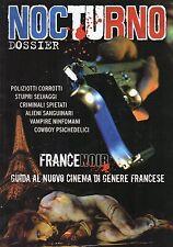 rivista NOCTURNO DOSSIER ANNO 2006 NUMERO 46 FRANCE NOIR
