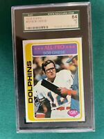 1978 TOPPS FOOTBALL BOB GRIESE MIAMI DOLPHINS GRADED SGC 84 NM 7
