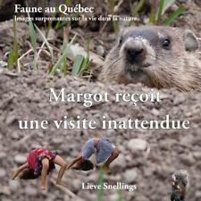 Faune Au Québec, Images Surprenantes Sur la Vie Dans la Nature: Margot Reçoit...
