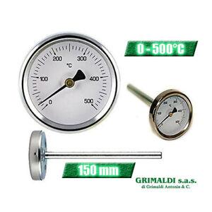 TERMOMETRO FORNO LEGNA BARBECUE SONDA RIGIDA 150 mm TEMPERATURA 0 - 500°C