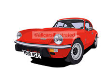 TRIUMPH GT6 CAR ART PRINT (SIZE A3). CHOOSE YOUR COLOUR, ADD YOUR REG PLATE