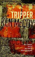 KEN McCOY ___  TRIPPER ___ BRAND NEW ___ FREEPOST UK