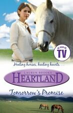 Tomorrow's Promise (Heartland),Lauren Brooke