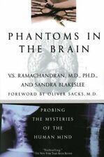 Phantoms in the Brain by Ph.D. Ramachandran, V S, M.D.: New