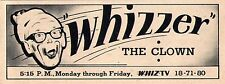 1962 WHIZ tv ad ~ DON BRIDWELL is WHIZZER THE CLOWN in SOUTHERN OHIO ZANESVILLE