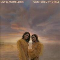 LILY & MADELEINE Canterbury Girls (2019) 10-track CD album NEW/SEALED