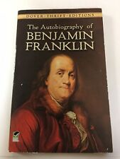 Dover Thrift Edition The Autobiography of Benjamin Franklin by Benjamin Franklin