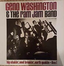 Geno Washington & The Ram Jam Band Hip Shakin' Soul Breakin' Earth Quakin Live!