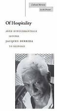 Of Hospitality: By Derrida, Jacques, Dufourmantelle, Anne