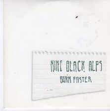 (CE491) Nine Black Alps, Burn Faster - 2007 DJ CD